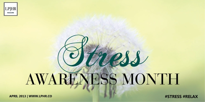 Tips for HR Managers: Promote National Stress Awareness Month